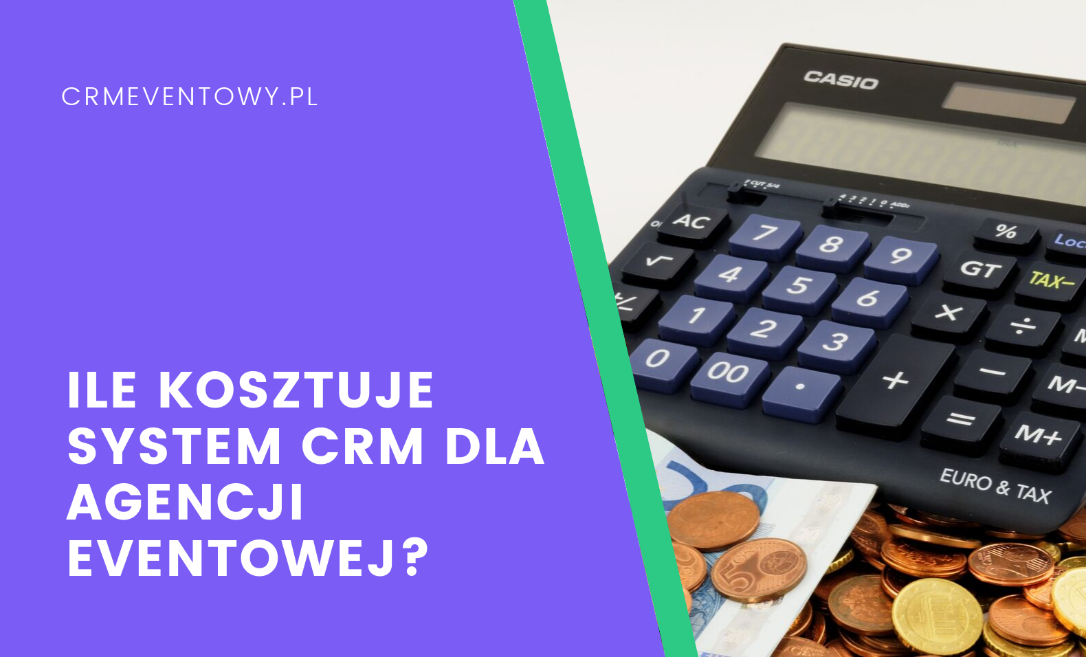Ile kosztuje system CRM dla agencji eventowej?