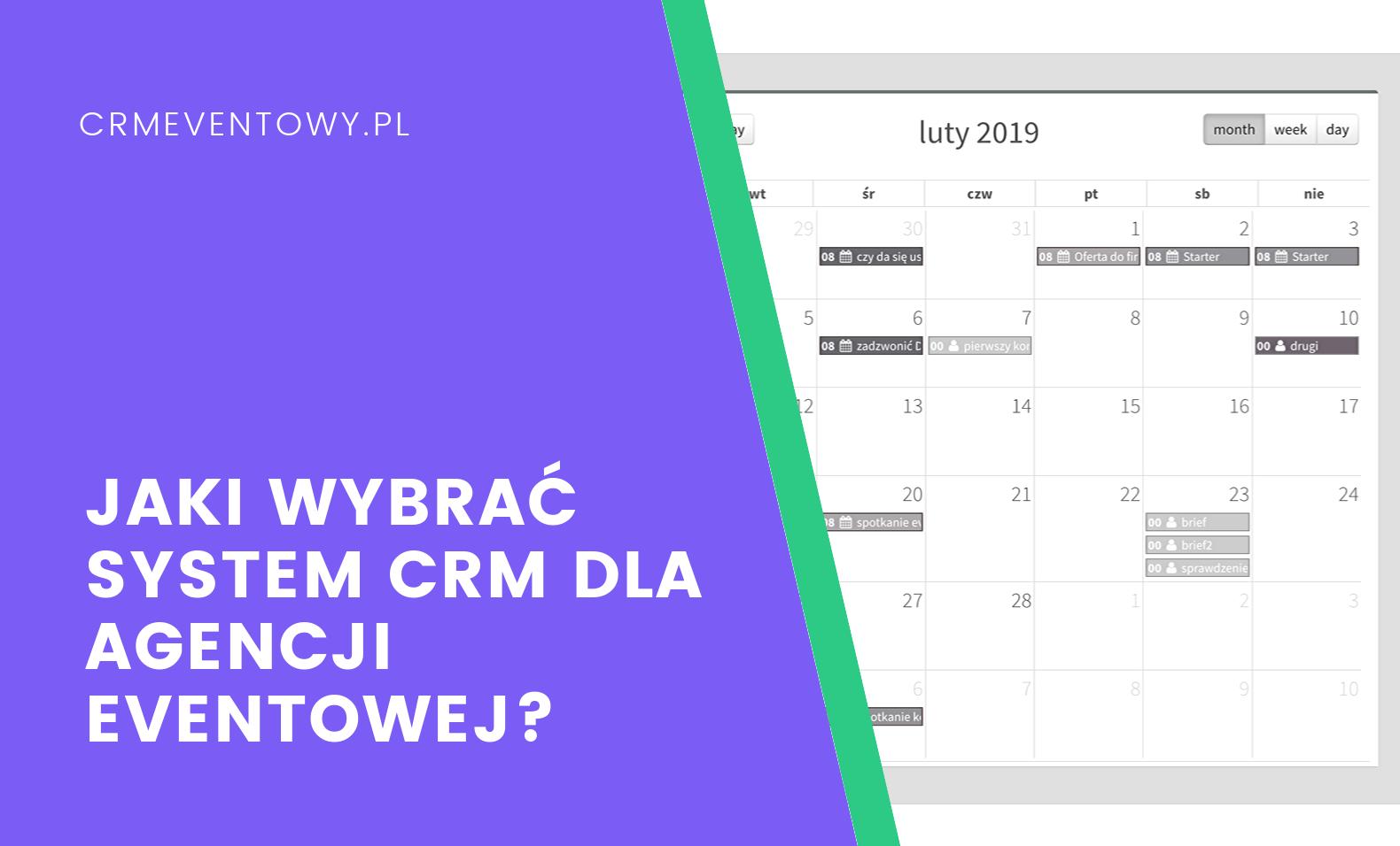 Jaki wybrać system CRM dla agencji eventowej