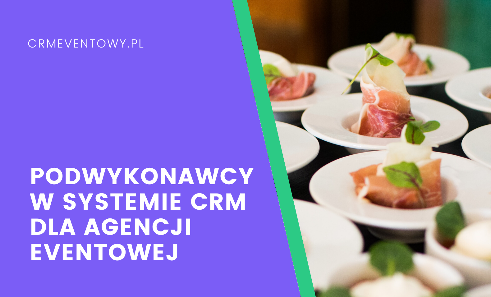 Podwykonawcy w systemie CRM dla agencji eventowej